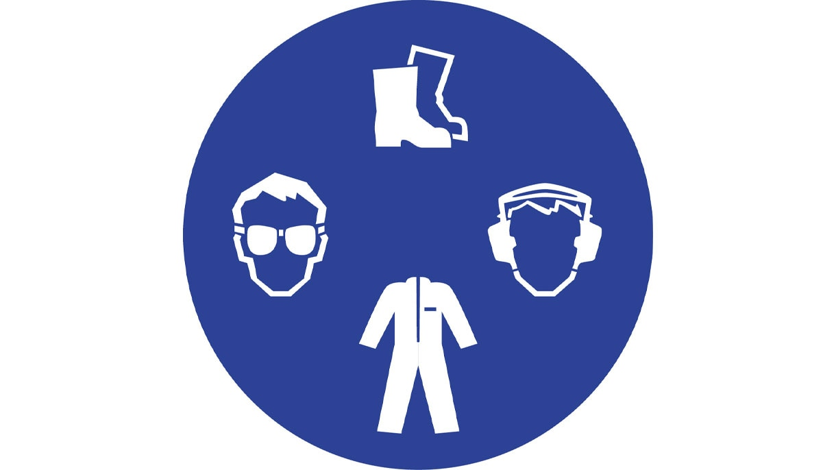 Wear the prescribed personal protective equipment